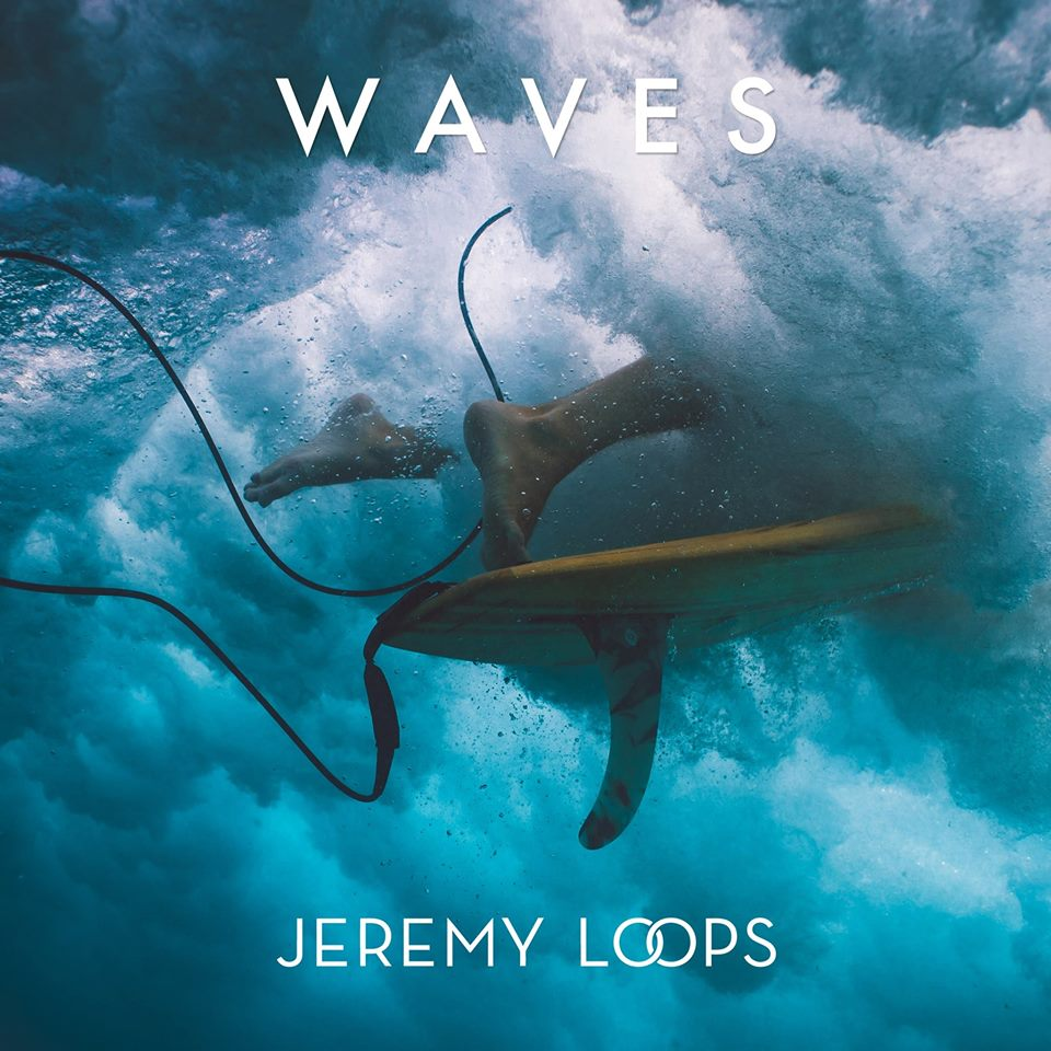 Jeremy loops   waves