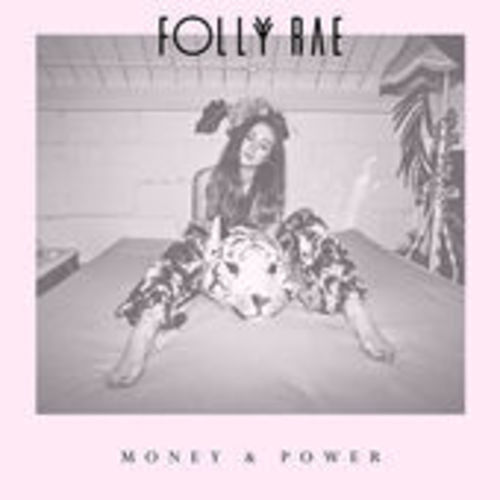 Artistmain folly rae   money and power ep