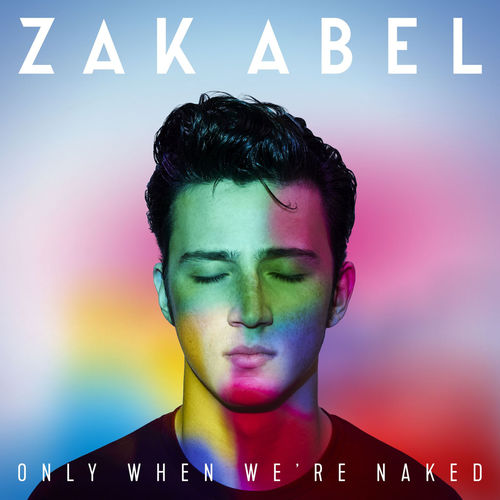 Artistmain zak abel only when were naked 2016 2480x2480