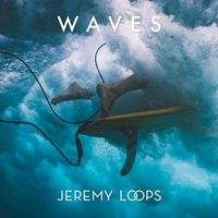 Artistmain jeremy loops   waves